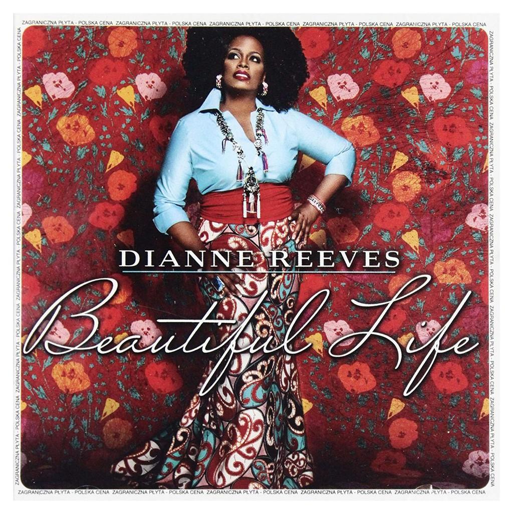 Beautiful Life là album xuất sắc nhất trong sự nghiệp của nữ ca sĩ đương đại Diana Reeves ảnh 1