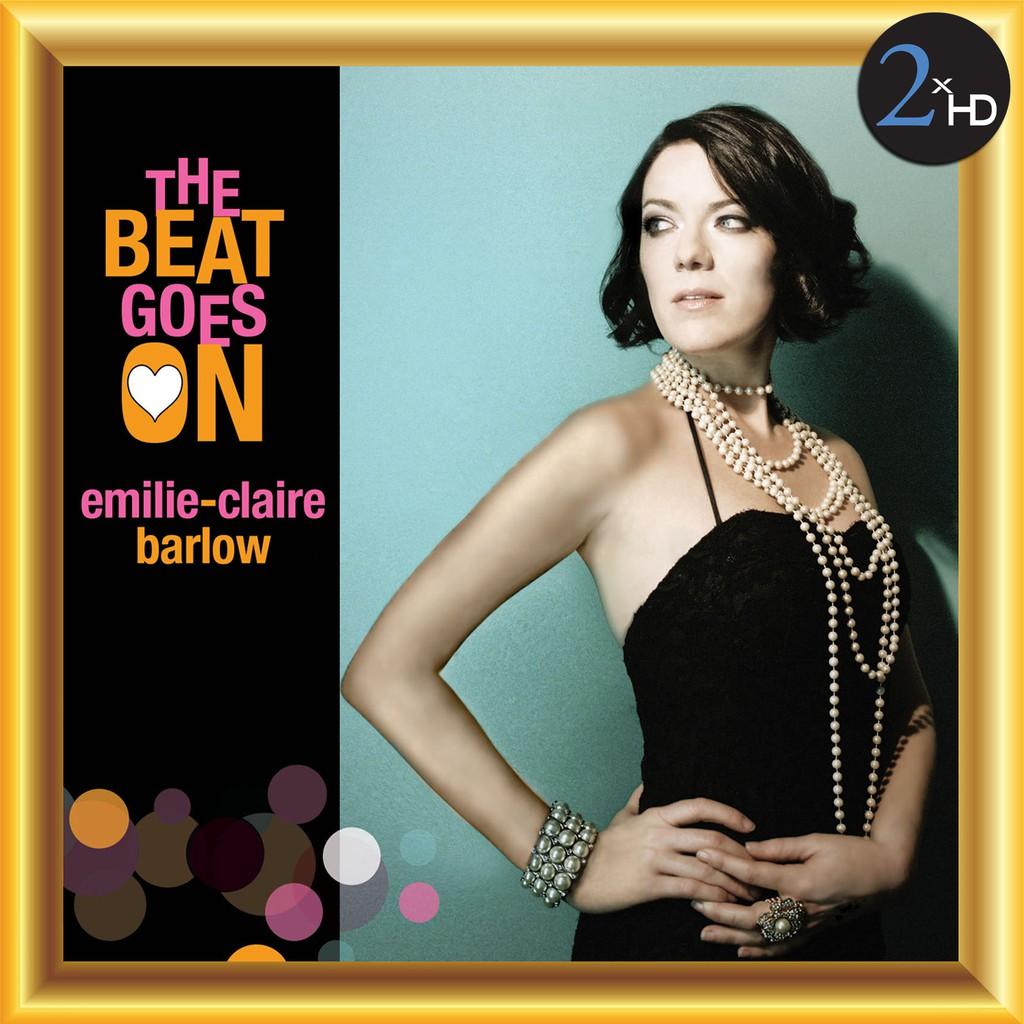 Đắm say với phong cách classic jazz từ album The Beat Goes On của nữ ca sĩ Emilie-Claire Barlow ảnh 1