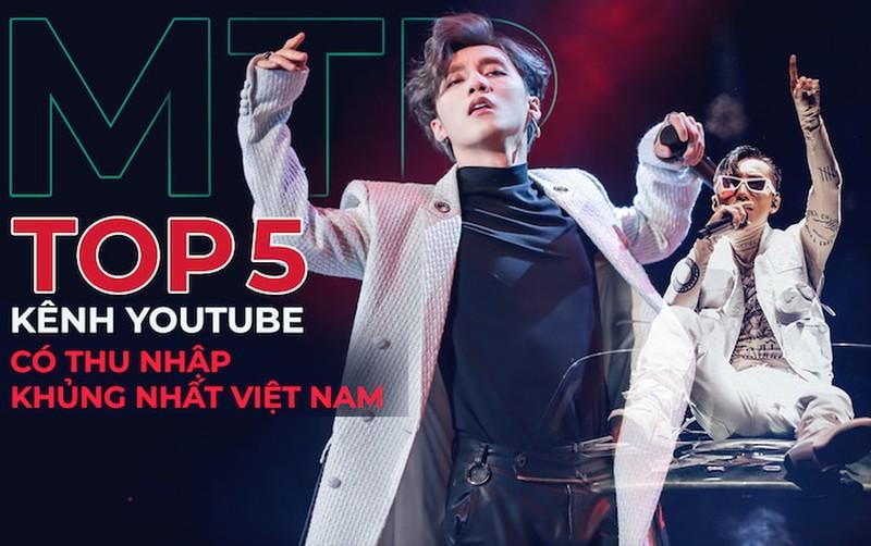 5 kenh YouTube co thu nhap khung nhat Viet Nam