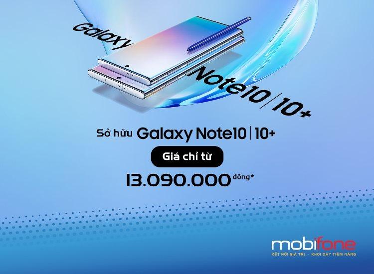 Mua Note 10, Note 10+ kèm gói cước của MobiFone nhiều ưu đãi cực hot