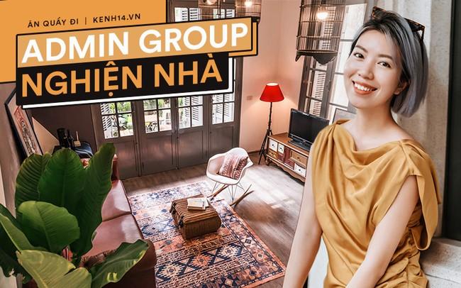 Admin group Nghiện Nhà lần đầu tiên chia sẻ những khó khăn khi group phát triển quá nhanh, tiết lộ ngoài nghiện nhà còn nghiện ẩm thực Thái - Ảnh 1.
