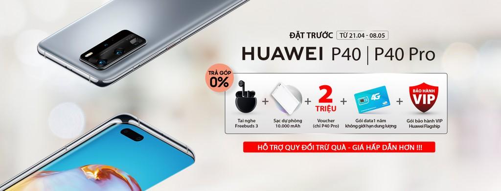 """Huawei P40 và P40 Pro có gì để các hệ thống bán lẻ lớn """"mạo hiểm""""? ảnh 5"""