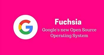 Google dự tính ra hệ điều hành mới trong năm 2018