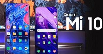 Rò rỉ thông số và giá bán Xiaomi Mi 10 và Mi 10 Pro
