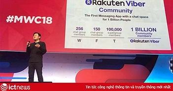 MWC 2018: Có thể kiếm tiền qua nhóm chat có sức chứa tỷ người trên Viber