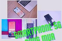 Những smartphone 5G tốt nhất nên mua đầu năm 2021