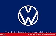 """5 thương hiệu nổi tiếng thế giới đổi logo ủng hộ """"giãn cách xã hội"""""""