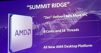"""[Computex 2016] Bộ xử lý AMD Zen """"Summit Ridge"""" sẽ được bán vào Quý 4/2016"""
