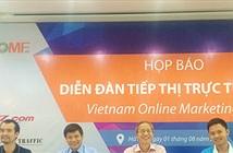 Việt Nam lần đầu tổ chức Diễn đàn tiếp thị trực tuyến