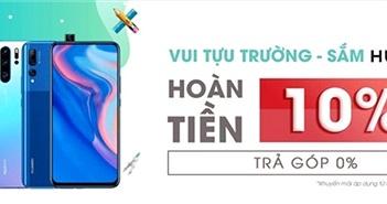 """Huawei giới thiệu chương trình """"Vui tựu trường, sắm Huawei"""""""
