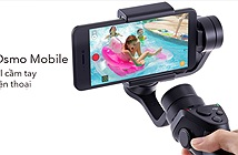 DJI ra mắt Osmo Mobile: gimbal 3 trục cho điện thoại, giá 299 USD