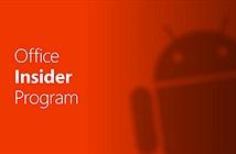 Office cho Android Insider Preview chính thức ra mắt