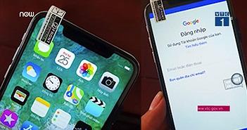 Video: iPhone XS Max nhái giá 2,5 triệu rao bán tràn lan ở Việt Nam