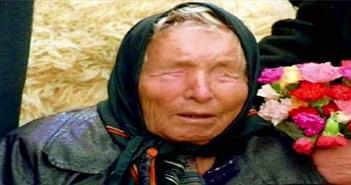 Có tin được dự đoán năm 2018 của nhà tiên tri mù Vanga?