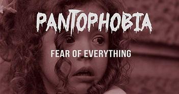 Những nỗi sợ kỳ quái của con người trong cuộc sống