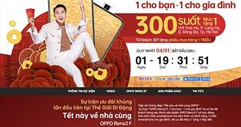 Oppo mua 1 tặng 1 đã đến với Hà Nội, duy nhất 1 ngày 4/1