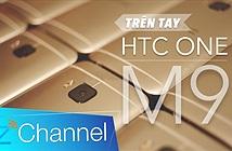 [Video] Trên tay One M9 tại Việt Nam: Chiến binh mạnh mẽ đến từ HTC
