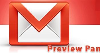 Hướng dẫn bật Khung Xem trước Preview Pane trên Gmail