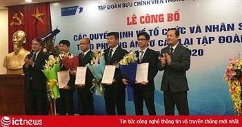 VNPT bổ nhiệm hàng loạt lãnh đạo cấp cao, tuyên bố thành lập VNPT IT