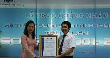 VNNIC nhận chứng chỉ quốc tế về an ninh bảo mật thông tin