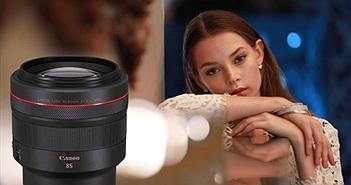 Canon ra mắt ống kính RF85mm f/1.2L USM mới: 'ông hoàng chân dung' giá 68 triệu