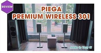 Piega Wireless 301 – Loa không dây 'made in Thụy Sĩ' có sân khâu ấn tượng như dàn lớn