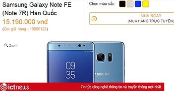 """Giá Galaxy Note FE xách tay giảm nhưng vẫn… """"trên trời"""""""