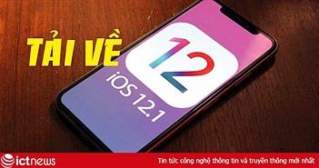 Đã có iOS 12.1 chính thức: Cách tải, cài đặt và nâng cấp cho iPhone, iPad