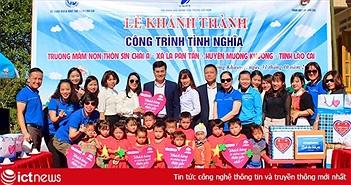 VNPT VinaPhone xây tặng công trình tình nghĩa trường mầm non thôn Sín Chải A
