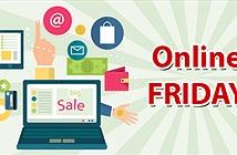 Online Friday - cơ hội mua hàng giá rẻ của riêng người Việt