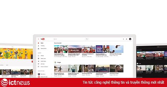 YouTube phiên bản web cải tiến lớn về giao diện, tích hợp theme màu tối