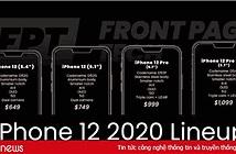 Rò rỉ thông số kỹ thuật và giá bán tại Mỹ của iPhone 12