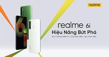 Realme ra mắt bộ đôi Realme 6i giá bán từ 5 triệu tại Việt Nam