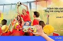 """""""Mãnh liệt cùng vivo, Say mê cùng bóng đá"""" – Tự hào là Smartphone chính thức của UEFA EURO 2020"""