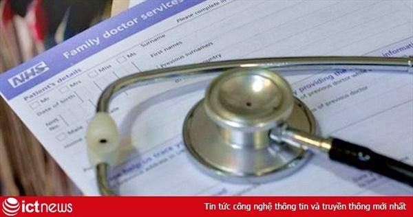 Dịch vụ Y tế Quốc gia Anh làm lộ thông tin của 150.000 bệnh nhân