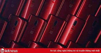 OnePlus 6 có thêm phiên bản màu đỏ rực, tiếp tục cạnh tranh với Galaxy S9 và iPhone 8