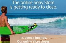 Sony sẽ đóng cửa gian hàng trực tuyến vào 28/8