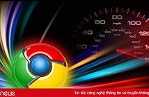 Tăng tốc Chrome bằng 5 mẹo đơn giản