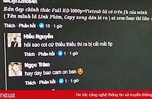 Xem phim lậu online, người dùng Việt mất tài khoản Facebook