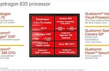 Qualcomm Snapdragon 835 trình làng với 8 nhân, đồ họa Adreno 540, hỗ trợ Quick Charge 4.0
