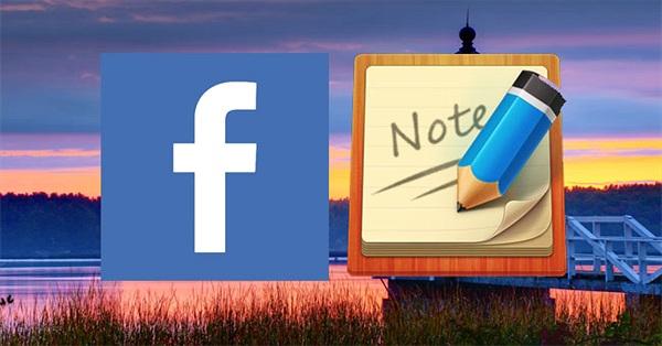 Cách viết note trên Facebook