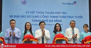 Ra mắt Cổng thanh toán trực tuyến thành phố Đà Nẵng