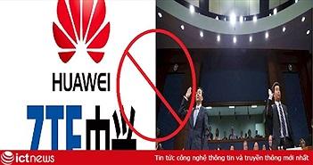 Bị Chính phủ Mỹ cấm sử dụng, Huawei và ZTE bị ảnh hưởng như thế nào?