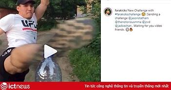 Thử thách xoay người đá bay nắp chai đang là trào lưu mới trên mạng