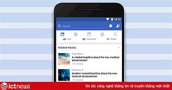 Chống tin giả mạo, Facebook hiển thị tin bài liên quan trên News Feed