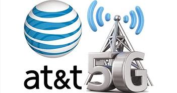 AT&T nỗ lực để thương mại hóa 5G ngay trong năm nay