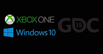 """[GDC 2015] Microsoft nói về tầm nhìn """"One"""" cho game, đưa Xbox Live SDK lên Windows 10"""