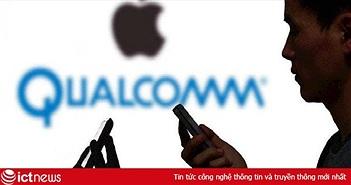 """Giới phân tích khuyên Qualcomm nên """"chín bỏ làm mười"""" với Apple nếu muốn cung cấp chip 5G cho iPhone 2020"""
