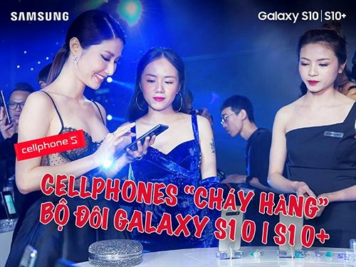 CellphoneS chính thức dừng đặt mua Galaxy S10/S10+ khi vượt hơn 5.000 suất