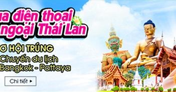 Mua điện thoại xuất ngoại Thái Lan cùng Nhật Cường Mobile.